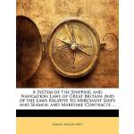 【预订】A System of the Shipping and Navigation Laws of Great B