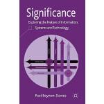 【预订】Significance: Exploring the Nature of Information Syste