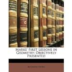 【预订】Marks' First Lessons in Geometry: Objectively Presented