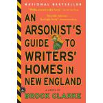 【预订】An Arsonist's Guide to Writers' Homes in New England