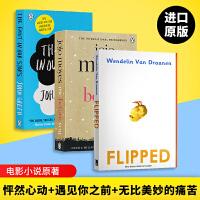 Flipped怦然心动 英文原版爱情小说3本合集 Me Before You 遇见你之前我就要你好好的 无比美妙的痛苦