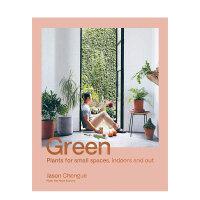 【预订】Green 绿植:室内室外空间绿植方案 居家植物布置 英文原版室内设计生活