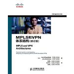 MPLS和VPN体系结构(修订版),(美)伊万・佩佩恩亚克,吉姆・吉查德,田果,刘丹宁,沈,人民邮电出版社978711