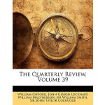 【预订】The Quarterly Review, Volume 39