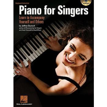 【预订】Piano for Singers: Learn to Accompany Yourself and Others [With CD (Audio)] 预订商品,需要1-3个月发货,非质量问题不接受退换货。