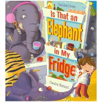 Is That an Elephant in My Fridge 大象在冰箱里吗 Caroline Crowe 幼儿趣