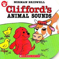 绝对正版Clifford's Animal Sounds [Board Book] 大红狗克里弗德系列动物的声音[卡板