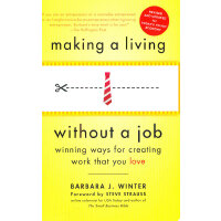 MAKING A LIVING WITHOUT A(REV)(ISBN=9780553386608) 英文原版