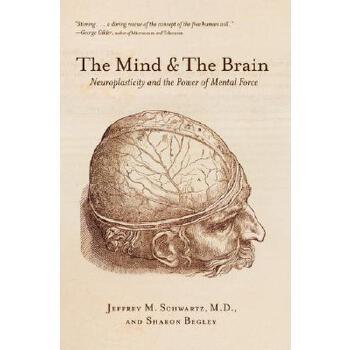 【预订】The Mind and the Brain  Neuroplasticity and the Power of Mental Force 预订商品,需要1-3个月发货,非质量问题不接受退换货。