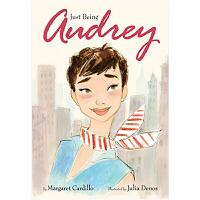 Just Being Audrey 只是奥黛丽 英文原版艺术绘本 奥黛丽赫本
