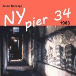 【预订】NY Pier 34: 1983