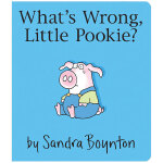 Little Pookie What's Wrong? 小布奇你怎么了 英文儿童绘本