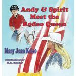 【预订】Andy & Spirit Meet the Rodeo Queen