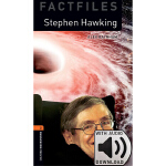 Oxford Bookworms Library: Level 2: Stephen Hawking Factfile