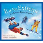 【预订】E Is for Extreme: An Extreme Sports Alphabet