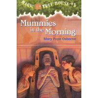 Magic Tree House #3:Mummies in the Morning 神奇树屋3:木乃伊之谜 9780