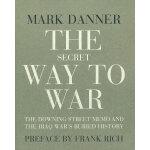 SECRET WAY TO WAR, THE(ISBN=9781590172070) 英文原版