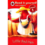 Ladybird:Little Red Hen(Read It Yourself-Level 1) 小瓢虫分级读物:《小红母鸡》(阅读级别:1)ISBN 9781409303893