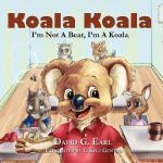 【预订】Koala Koala, I'm Not a Bear, I'm a Koala.