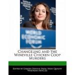 【预订】Changeling and the Wineville Chicken COOP Murders