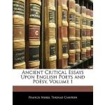 【预订】Ancient Critical Essays Upon English Poets and Po Sy, V