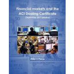 【预订】Financial Markets and the Aci Dealing Certificate