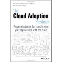 【预订】The Ibm Cloud Adoption Playbook: a Guide to Strategies