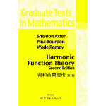 【新书店正版】调和函数理论 第2版(英文版),Sheldon Axler,PaulBourdon,Wade Ramey
