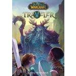 World Of Warcraft: Traveler Pbk
