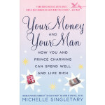 YOUR MONEY AND YOUR MAN(ISBN=9780345479709) 英文原版