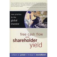 现金流与股东收益:全球投资者青睐新选择 FREE CASH FLOW AND SHAREHOLDER YIELD