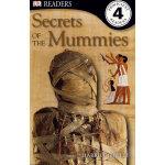 Secrets of the Mummies (DK Readers Level 4) DK科普分级读物,4级 ISBN9781409366577