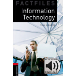 Oxford Bookworms Library: Level 3: Information Technology F