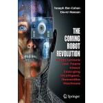 【预订】The Coming Robot Revolution: Expectations and Fears abo