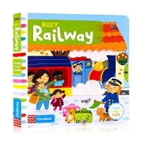 【满300-100】Busy系列Busy Railway忙碌的火车站 英文原版绘本 推拉滑动机关操作纸板书 儿童英语启蒙