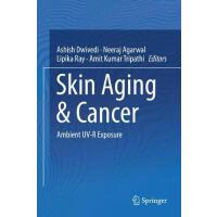 【预订】Skin Aging & Cancer 9789811325403
