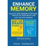 【预订】Enhance Memory: Find Out How Memory Functions, Switch o