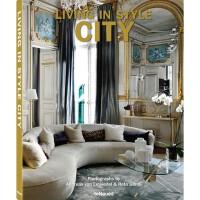包邮Living in Style: City城市风格生活 室内设计原版书籍