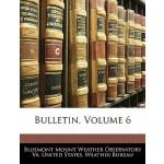 【预订】Bulletin, Volume 6