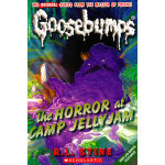 The Horror at Camp Jellyjam(Classic Goosebumps #09)鸡皮疙瘩经典9:恐怖的露营酱
