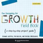 【预订】The Designing for Growth Field Book: A Step-By-Step Pro