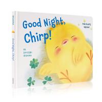 【满300-100】英文原版绘本Good Night, Chirp 晚安 小鸡 英语启蒙早教 纸板书 0~3岁儿童读物