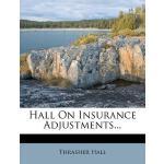 【预订】Hall on Insurance Adjustments...