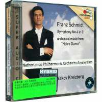 新华书店正版 PTC5186015 SCHMIDT 弗朗兹 施密特C大调第四交响曲、圣母院 克里兹伯格指挥CD
