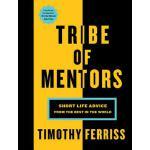 【预订】Tribe of Mentors Short Life Advice from the Best in the