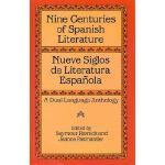 【预订】Nine Centuries of Spanish Literature (Dual-Language)