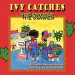 【预订】Ivy Catches the Gimmes