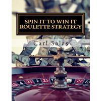 【预订】Spin It to Win It Roulette Strategy Win Every Spin