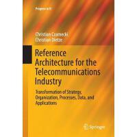 【预订】Reference Architecture for the Telecommunications Indus