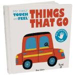 Things That Go 交通工具 英文原版进口儿童书 3-6岁英语互动趣味触摸书